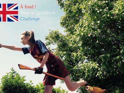 Je suis au collège Pierre Gilles de Gennes de Petite forêt.   Vive le Quidditch Challenge !!!  Eva Gamez 6ème GAÏA